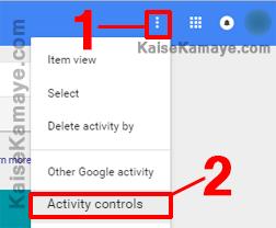Google Search History Kaise Delete Kare in Hindi , Stop Saving activity in Hindi