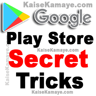 Google Play Store Ke Secret Tips and Tricks in Hindi , Google Play Store Hidden Features and Settings in Hindi